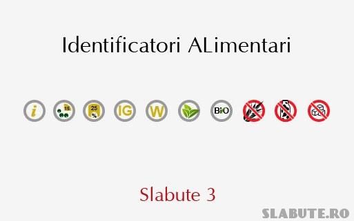identificatori alimentari slabute 3 Slabute 3   Identificatori Alimentari